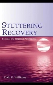 Baixar Stuttering Recovery: Personal and Empirical Perspectives pdf, epub, eBook