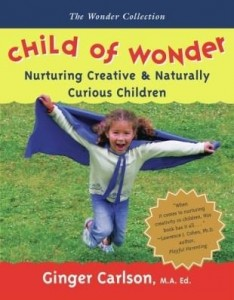 Baixar Child of Wonder: Nurturing Creative & Naturally Curious Children pdf, epub, ebook