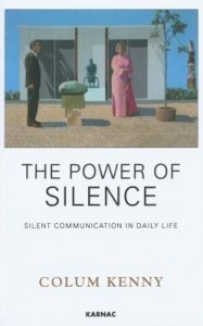 Baixar The Power of Silence: Silent Communication in Daily Life pdf, epub, eBook