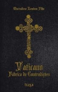 Baixar Vaticano:fábrica de contradições pdf, epub, ebook
