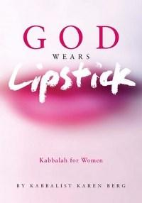 Baixar God Wears Lipstick : Kabbalah For Women pdf, epub, ebook