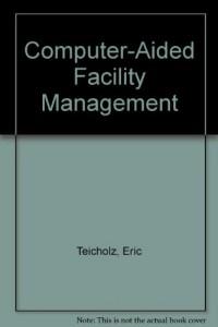 Baixar Computer-aided facility management pdf, epub, eBook