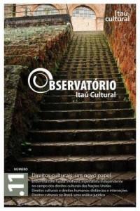 Baixar Revista Observatório Itaú Cultural – N. 11: Direitos Culturais: um Novo Papel pdf, epub, eBook