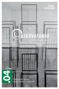 Baixar Revista Observatório Itaú Cultural – N° 04: Reflexões sobre Indicadores Culturais pdf, epub, eBook