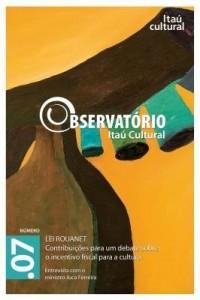 Baixar Revista Observatório Itaú Cultural – N° 07: Lei Rouanet. Contribuições para um Debate sobre o Incent pdf, epub, eBook