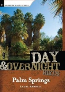 Baixar Day and Overnight Hikes: Palm Springs pdf, epub, ebook