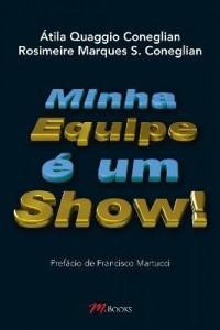 Baixar Minha Equipe É um Show pdf, epub, eBook