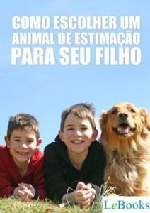 Baixar Como escolher um animal de estimação para seu filho pdf, epub, ebook