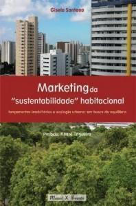 """Baixar Marketing da """" Sustentabilidade """" Habitacional – Lançamentos Imobiliários e Ecologia pdf, epub, ebook"""