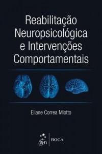 Baixar Reabilitação Neuropsicológica e Intervenções Comportamentais pdf, epub, eBook