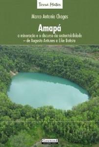 Baixar Amapá – a mineiração e o discurso da sustentabilidade – de Augusto Antunes a Eike Batista pdf, epub, eBook