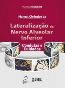 Baixar Manual Cirúrgico da Lateralização do Nervo Alveolar Inferior pdf, epub, eBook