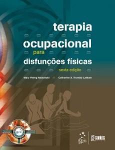 Baixar Terapia Ocupacional para Disfunções Físicas pdf, epub, eBook