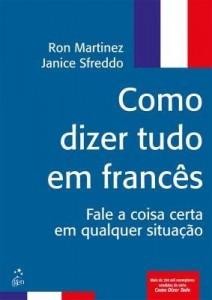 Baixar Como Dizer Tudo em Francês pdf, epub, eBook