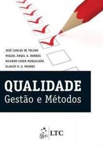 Baixar Qualidade – Gestão e Métodos pdf, epub, eBook