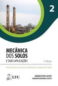 Baixar Mecânica dos Solos e suas Aplicações – Mecânica das Rochas, Fundações e Obras de Terra – Vol. 2 pdf, epub, eBook