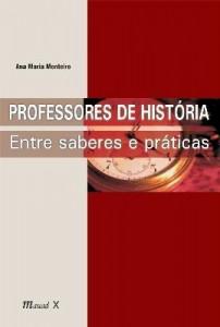 Baixar Professores de História – Entre Saberes e Práticas pdf, epub, ebook