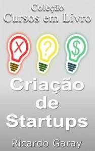 Baixar Criação de Startups pdf, epub, ebook