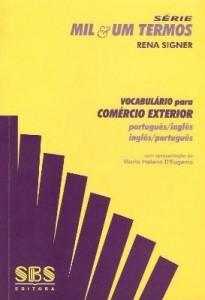 Baixar VOCABULÁRIO PARA COMÉRCIO EXTERIOR – PORTUGUÊS / INGLÊS INGLÊS / PORTUGUÊS pdf, epub, ebook