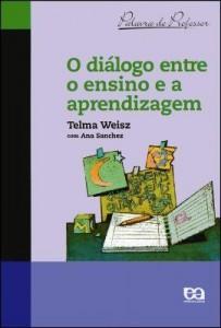 Baixar O diálogo entre o ensino e a aprendizagem pdf, epub, ebook