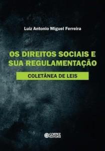 Baixar Os Direitos Sociais e sua Regulamentação – Coletânea de Leis pdf, epub, ebook