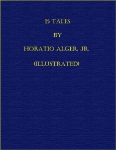 Baixar 15 tales by horatio alger, jr. (illustrated) pdf, epub, ebook