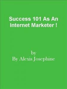 Baixar Success 101 as an internet marketer ! pdf, epub, eBook