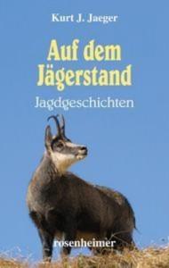 Baixar Auf dem jagerstand – jagdgeschichten pdf, epub, eBook