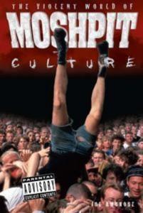Baixar Violent world of moshpit culture, the pdf, epub, ebook