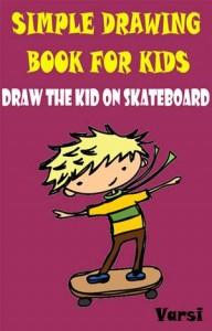 Baixar Simple drawing book for kids: draw the kid on pdf, epub, eBook