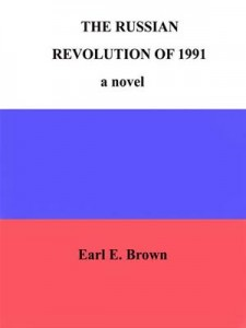 Baixar Russian revolution of 1991: a novel, the pdf, epub, eBook