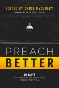 Baixar Preach better: 10 ways to communicate the gospel pdf, epub, ebook