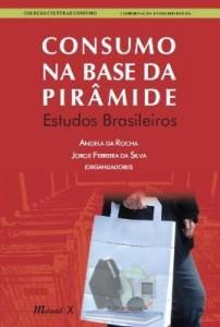 Baixar Consumo Na Base da Pirâmide – Estudos Brasileiros pdf, epub, ebook
