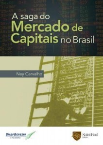 Baixar A Saga do Mercado de Capitais No Brasil pdf, epub, ebook