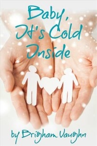 Baixar Baby, it's cold inside pdf, epub, eBook