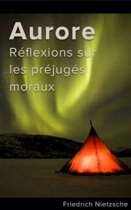 Baixar Aurore : reflexions sur les prejuges moraux pdf, epub, ebook