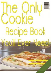 Baixar Only cookie recipe book you'll ever need, the pdf, epub, eBook