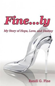 Baixar Fine…ly: my story of hope, love, and destiny pdf, epub, eBook