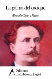 Baixar Palma del cacique, la pdf, epub, eBook