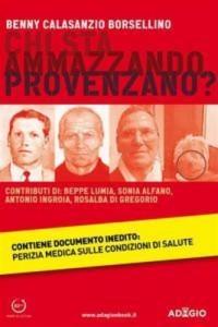 Baixar Chi sta ammazzando provenzano? pdf, epub, eBook