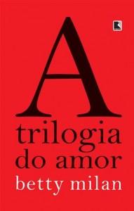 Baixar Trilogia do amor, a pdf, epub, ebook