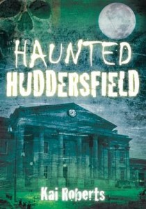 Baixar Haunted huddersfield pdf, epub, ebook