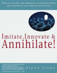 Baixar Imitate,innovate and annihilate :how to clone pdf, epub, ebook
