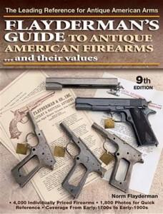 Baixar Flayderman's guide to antique american firearms pdf, epub, ebook