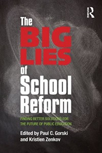 Baixar Big lies of school reform, the pdf, epub, eBook