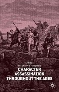 Baixar Character assassination throughout the ages pdf, epub, eBook