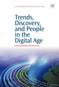 Baixar Trends, discovery, and people in the digital age pdf, epub, eBook
