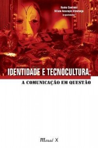 Baixar Identidade e Tecnocultura – a Comunicação Em Questão pdf, epub, ebook