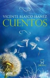 Baixar Cuentos de Vicente Blasco Ibáñez pdf, epub, eBook