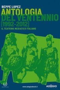 Baixar Antologia del ventennio (1992-2012) pdf, epub, eBook